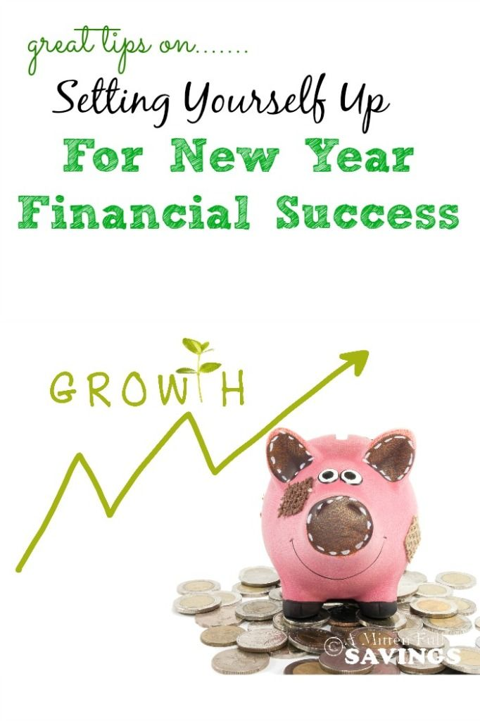 Easy tips that anyone can do to set yourself up for a successful year! Setting Yourself Up For New Year Financial Success