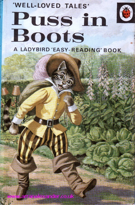 Ladybird Puss in Boots. I loved Ladybird books when I was a child. They had amazing illustrations & there were fiction and non-fiction.