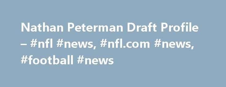 Nathan Peterman Draft Profile – #nfl #news, #nfl.com #news, #football #news http://pennsylvania.remmont.com/nathan-peterman-draft-profile-nfl-news-nfl-com-news-football-news/  # Draft Analysis: Buffalo was a candidate to take a quarterback early but opted to take a late round developmental signal-caller instead. Peterman is experienced with pro concepts and has the arm and confidence to attack all levels of the field in inclement weather. –Mark Dulgerian Overview A highly-recruited passer…