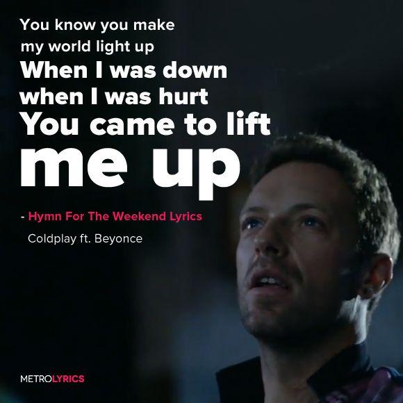 Coldplay – Hymn For The Weekend ft. Beyoncé Lyrics and LyricArt   And said drink…