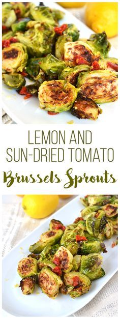 Lemon & Sun-Dried Tomato Brussels Sprouts! This recipe is full of flavor, paleo and Whole 30 approved! Such a fun way to mix up this side dish!
