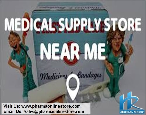 For some items, a medical supply store near your medical