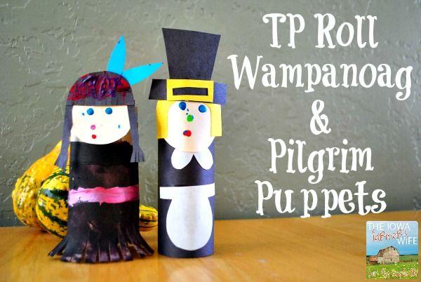 The Iowa Farmer's Wife: TP Roll Wampanoag & Pilgrim Puppets #thanksgiving
