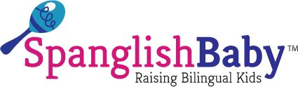 Spanglish Baby : Raising Bilingual Kids - making homeschooling a foreign language less daunting