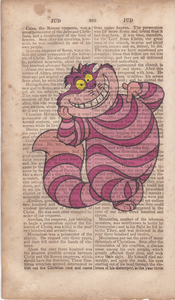 disney cheshire cat dictionary print. $7.00, via Etsy.