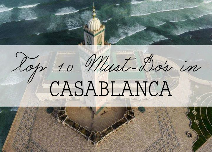 Featured must do casablanca morocco