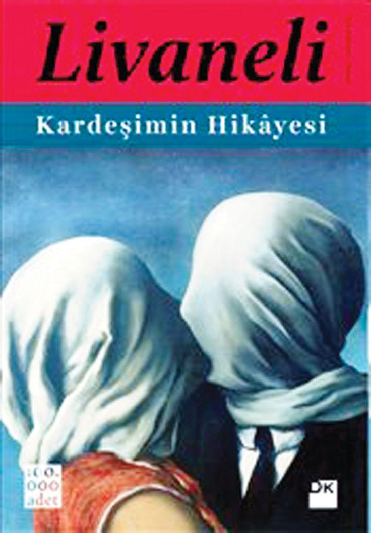 Kardeşimin Hikayesi / Zülfü Livaneli    http://www.pttkitap.com/kitap/kardesimin-hikayesi-1-p728434.html