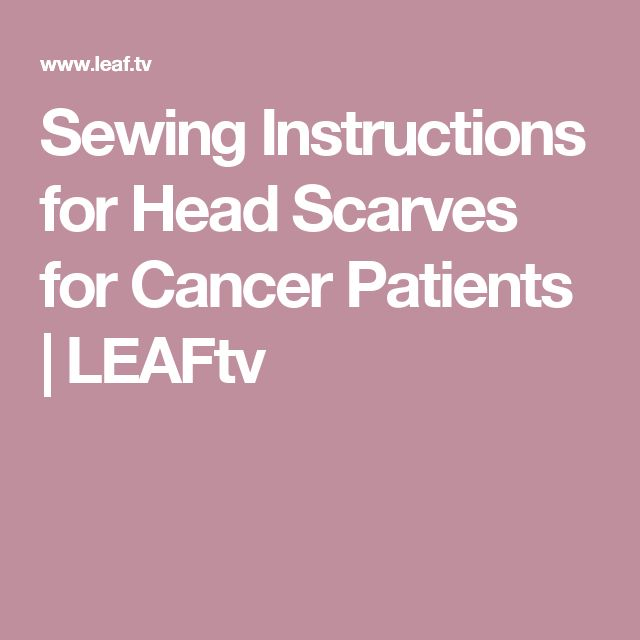 Sewing Instructions for Head Scarves for Cancer Patients | LEAFtv