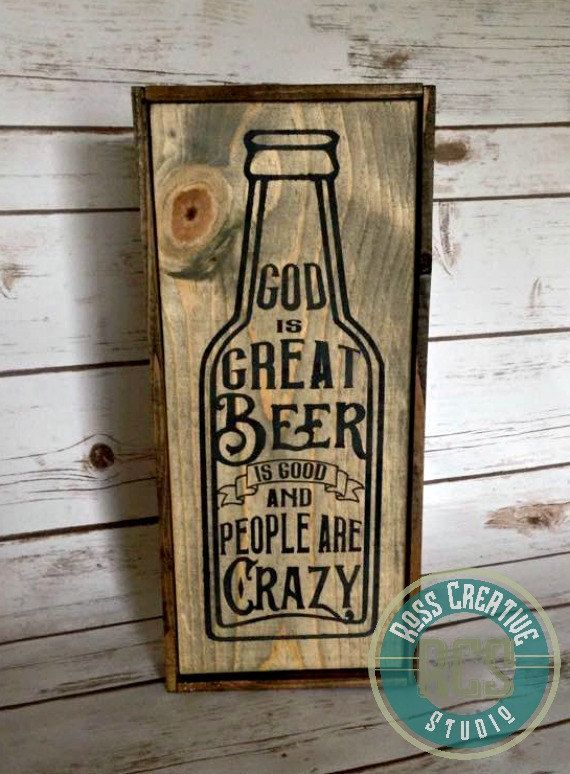 All true Beer Sign!  God is Great! Beer is Good! People are Crazy! #ad #justforfun #giftidea #ilikebeer #quote