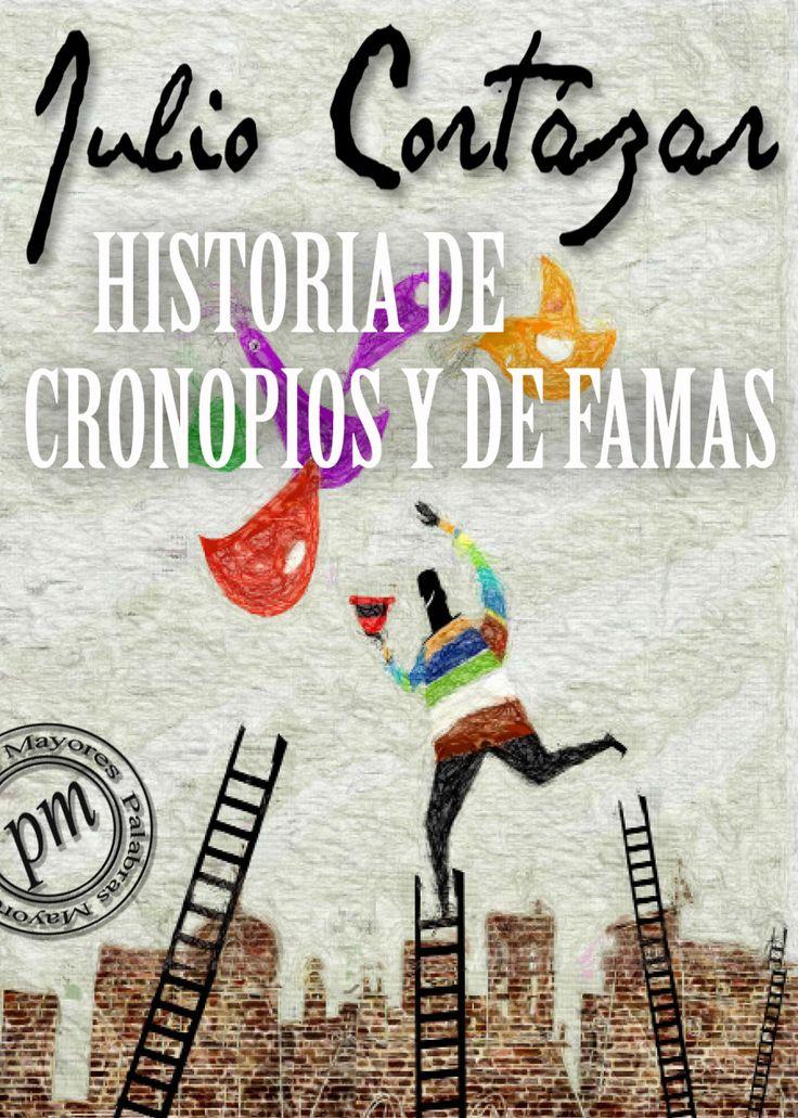 Historias de Cronopios y Famas - Julio Cotázar