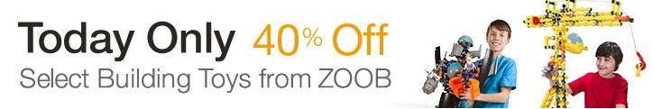 Deal of the Day: Save 40% Off Select Building Toys from ZOOB  for 5/30/2015 only! Today only, save 40% on your favorite building toys from ZOOB. $5.99 – $119.40 Today only, save 40% on select building toys from ZOOB. It's our Gold Box Deal of the Day. Also, for an even greater value, take advantage of FREE Shipping (restrictions apply) and Prime (restrictions apply). This one-day offer is valid on May 30, 2015, or while supplies last. Discount is already included in the current Amazon.com…