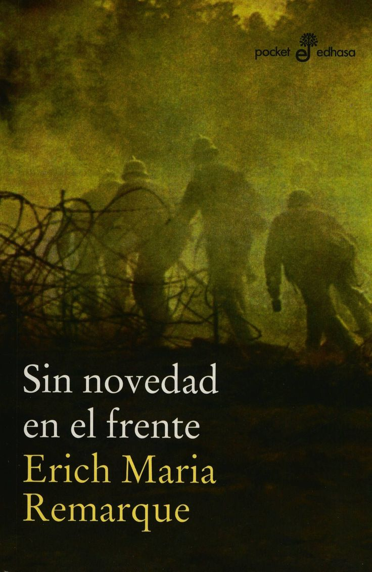 Novela antimilitarista. Octubre 2017. Sin novedad en el frente/ de Erich María Remarque.