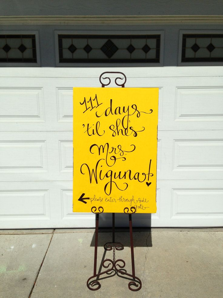 """Bridal shower entrance sign #pencilligraphy """"xxx days until she's Mrs. ____!"""""""