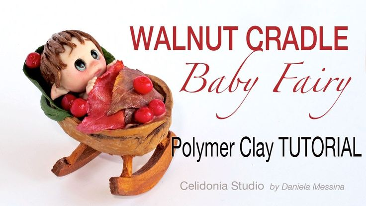 CLICK TO READ  How to make a Baby Fairy from Polymer Clay in a Nutshell Cradle ^__^  Please, respect my work! If you make a work by a project of mine, pl...