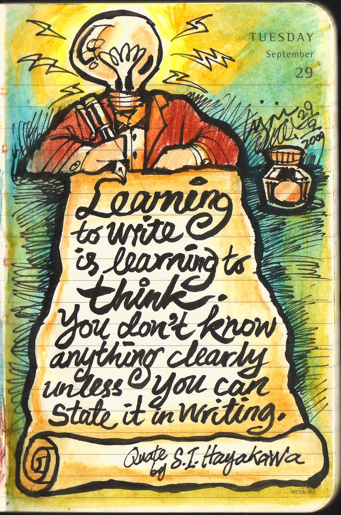 Journal, 29 September 2009 – Learning to write is learning to think. | Flickr - Photo Sharing!