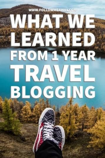 What We Learned From One Year Travel Blogging For Follow Me Away   Travel Blogging Tips   Follow Me Away Travel Blogging One Year Recap   Travel Blog Anniversary