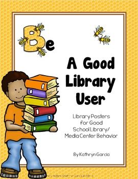 There are 5 posters in this FREE Be A Good Library User  package that use a 'bee' theme to state expectations.    The poster headings included in this package are:  Be Responsible Be Cooperative Be Respectful Be Safe  Be Productive  Teaching Tip:  These 'rules' might be more appropriate for the intermediate students.