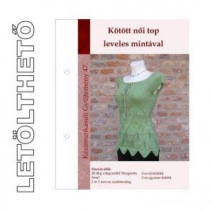 Letölthető leírás 47. Kötött női top leveles mintával