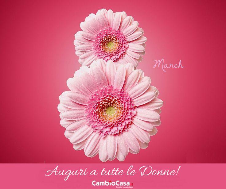 Buongiorno e auguri a tutte le donne per la loro festa! http://www.CambioCasa.it