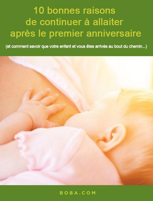 10 bonnes raisons de continuer à allaiter après le premier anniversaire
