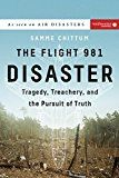The Flight 981 Disaster: Tragedy Treachery and the Pursuit of Truth (Air Disasters) by Samme Chittum (Author) #Kindle US #NewRelease #Engineering #Transportation #eBook #ad