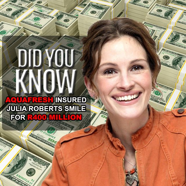#Aquafresh has insured #JuliaRoberts iconic dazzling smile for just over R400 Million Rand #DidyouKnow