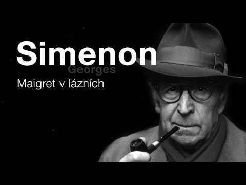 Simenon, Georges: Maigret v lázních (Rozhlasová hra) DETEKTIVKA
