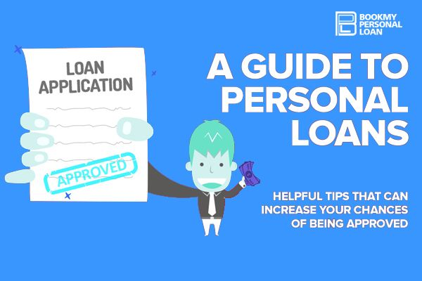 Tips To Improve Your Chances Of Having Your Personal Loan Approved Personal Loans Person Loan