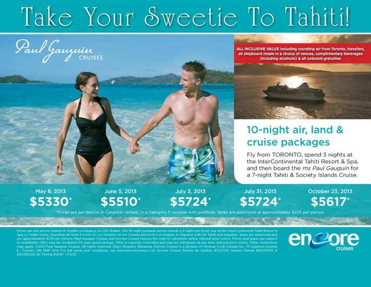 10-night air, land and cruise packages starting at $5330 + $225 per person. Fly from TORONTO, spend 3 nights at the InterContinental Tahiti Resort & Spa, and then board the ms Paul Gauguin for a 7-night Tahiti & Society Islands Cruise. - Toronto Departures | Featured Special |   marnieb@centreholidays.com