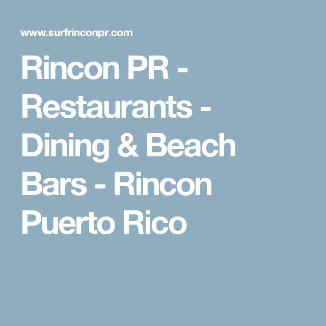Rincon PR - Restaurants - Dining & Beach Bars - Rincon Puerto Rico