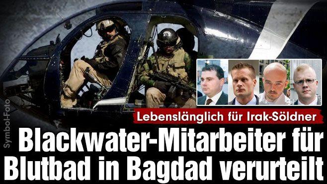 http://www.bild.de/politik/ausland/irak-krieg/blackwater-mitarbeiter-verurteilt-40536096.bild.html