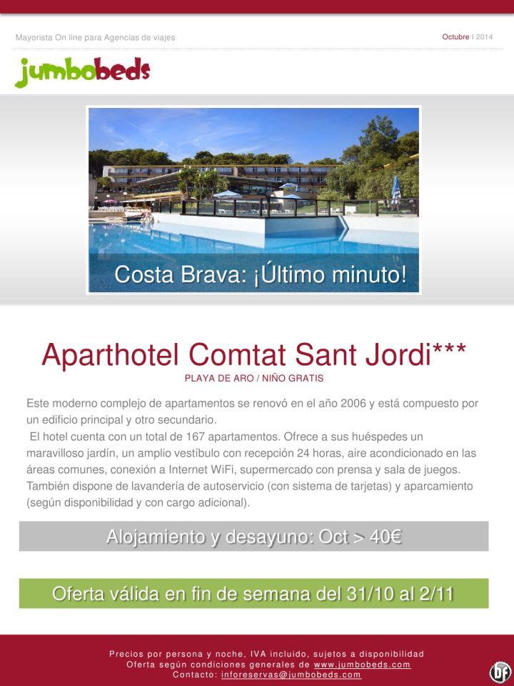 ¡Último minuto en Costa Brava; Aparthotel Comtat Sant Jordi 3* dsd 40€ pax/día en AD y niño gratis! ultimo minuto - http://zocotours.com/ultimo-minuto-en-costa-brava-aparthotel-comtat-sant-jordi-3-dsd-40e-paxdia-en-ad-y-nino-gratis-ultimo-minuto/