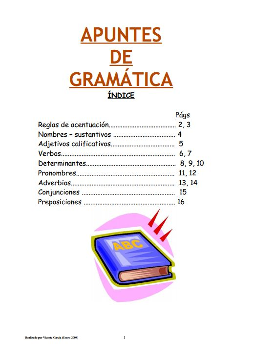 Apuntes de gramáticahttp://ficus.pntic.mec.es/vgar0036/recursos/apuntes.pdf