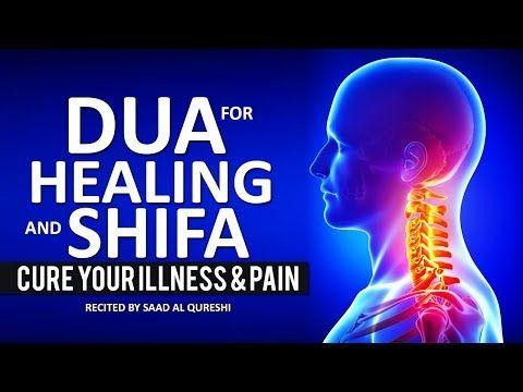 POWERFUL DUA SHIFA FOR HEALING & CURE HEALTH, ILLNESS, PAIN