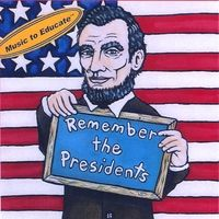 Remember the #Presidents: Album Download with Lyrics: Songs for Teaching® Educational Children's Music