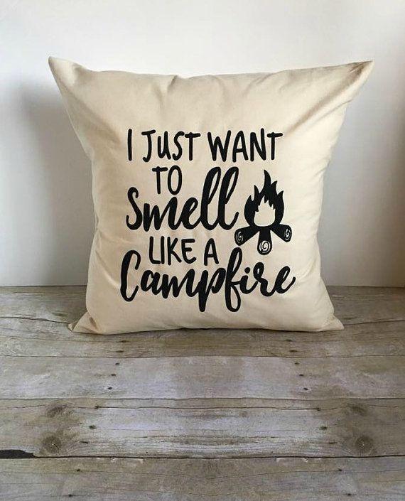 Hoofdkussen Cover 16 x 16, I Just Want To ruikt een kampvuur, Camping kussen, Camping Decor, kussen met citaat, kampvuur kussen