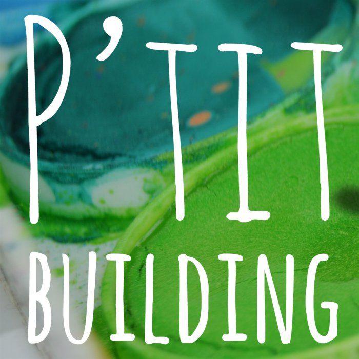 P'tit Building: Une appli qui va changer votre quotidien