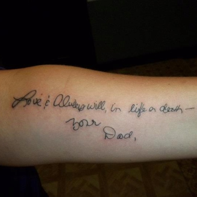 Thank You Littlebodybigheart Done At Goodlucktattoo: Last Line In A Letter My Daddy Wrote, Now Tattoo Art On My