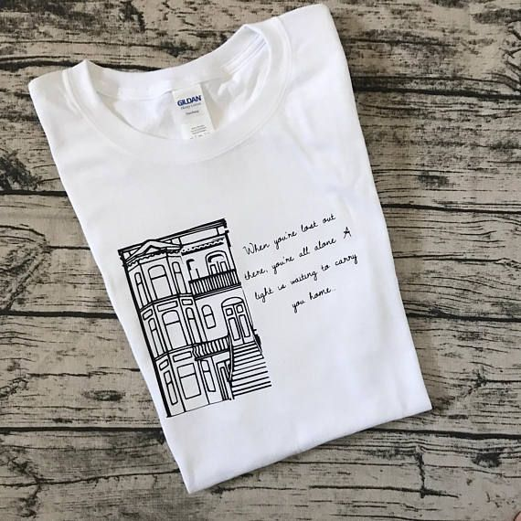 Inspired by Full House, get this cute and cozy t-shirt with the famous Full House house and theme song lyrics on the front. When youre lost out there, youre all alone. A light is waiting to carry you home... Unisex sizing, white shirt with a black design.