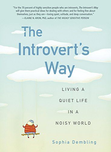 BOOK--The Introvert's Way: Living a Quiet Life in a Noisy World...