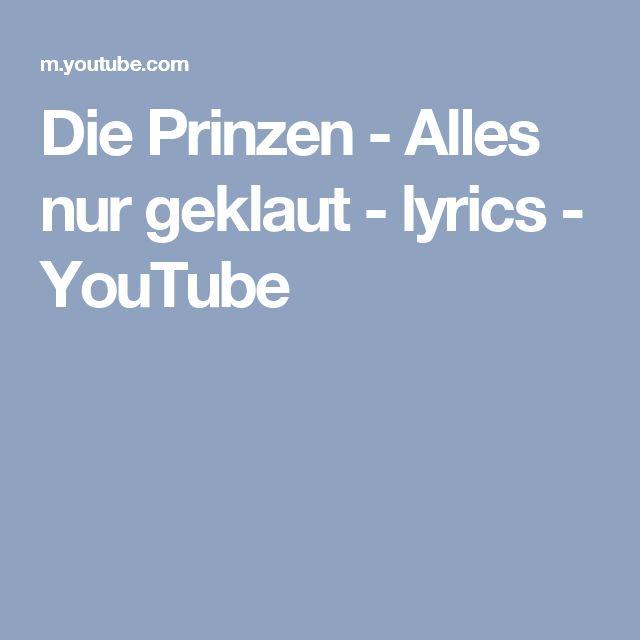 Die Prinzen - Alles nur geklaut - lyrics - YouTube