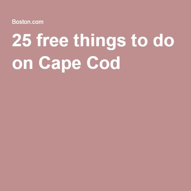25 free things to do on Cape Cod