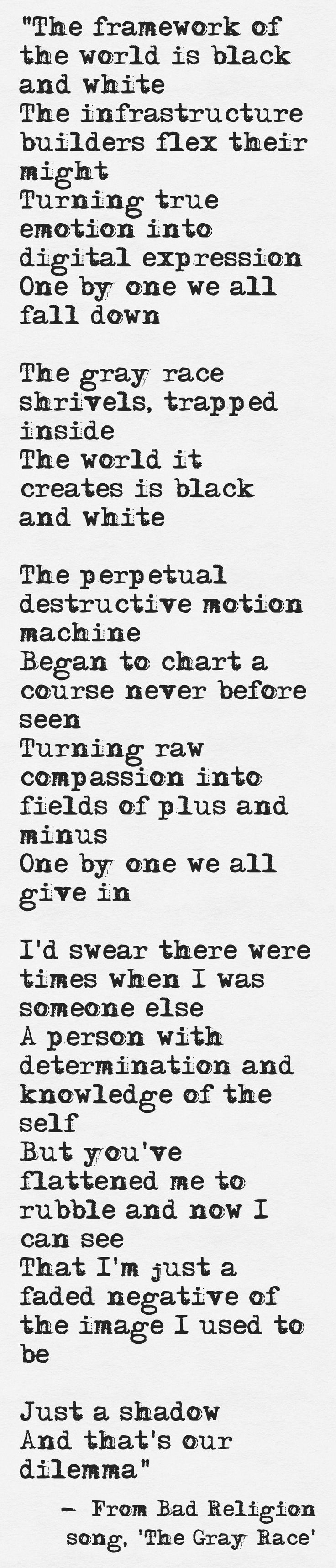 #Lyrics from Bad Religion #song, 'The Gray Race'