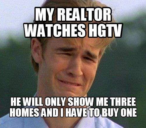 Funny Memes For Realtors : Dawsons creek realestate meme hgtv real estate memes