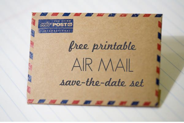 Air Mail Envelope And Save-The-Date Card. http://ruffledblog.com/free-printable-air-mail-envelope-and-save-the-date-card/