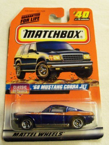 Matchbox 1998 Classic Decades '68 Mustang Cobra Jet # 40 of 75 by Mattel. $1.77. Ages 3+. 1998 Matchbox '68 Mustang Cobra Jet #40 of 75. 1998 Matchbox Classic Decades '68 Mustang Cobra Jet #40 of 75