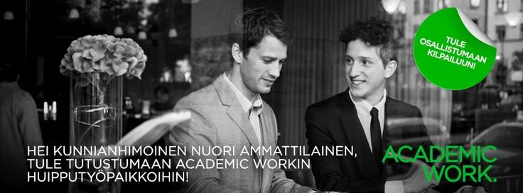Tutustu Academic Work:iin: http://yritykset.monster.fi/esittelyt/academic-work?WT.mc_n=pinterest