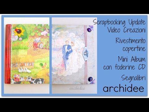 Scrapbooking Update | Copertine Album | Mini Album con bustine per CD | ...