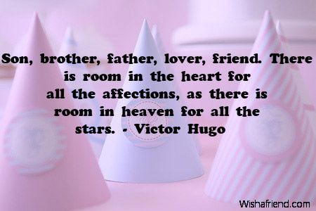 Loss of a Brother Quotes | Son, brother, father, lover, friend. There is room in the heart for ...