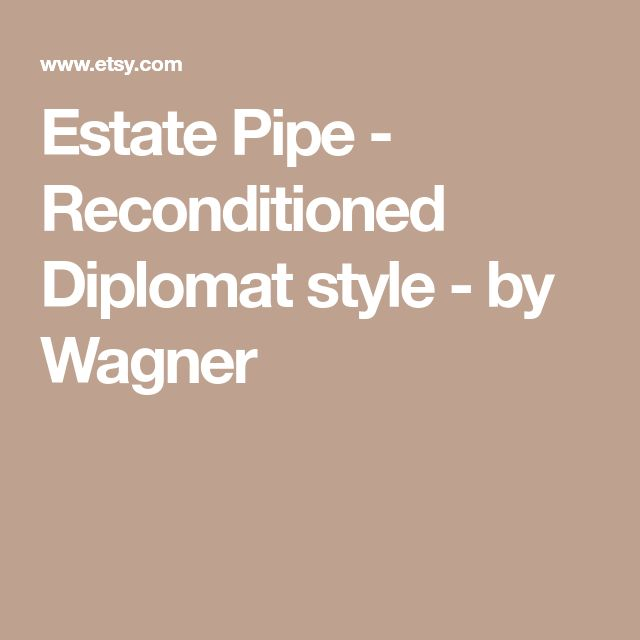 Estate Pipe - Reconditioned Diplomat style - by Wagner